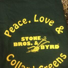 Peace, Love & Collard Greens T-Shirt